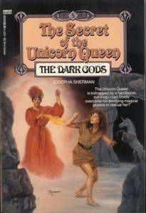 The Secret of the Unicorn Queen the Dark Gods, unicorn böcker