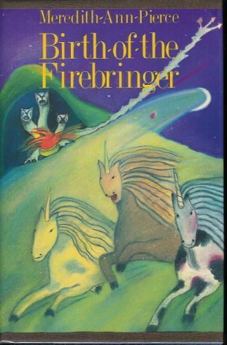 Birth of the Firebringer, unicorn böcker